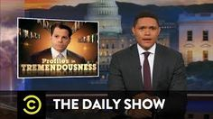 Profiles in Tremendousness  White House Communications Director Anthony Scaramucci: The Daily Show