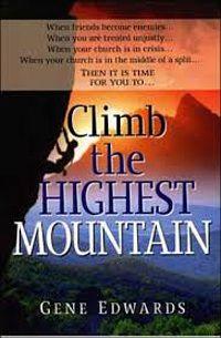 Climb the highest mountain!