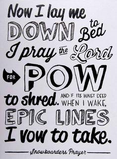 Snowboard Prayer