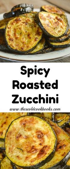 Spicy Roasted Zucchini Recipe with Olive Oil and Spices The gentle spice of this Spicy Roasted Zucchini makes it a perfect side dish for any meal, especially when you need a dish using easy ingredients. Zucchini Side Dishes, Veggie Side Dishes, Healthy Side Dishes, Vegetable Dishes, Food Dishes, Zuchinni Side Dish Recipes, Dishes Recipes, Roasted Zucchini Recipes, Vegetable Recipes