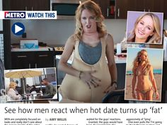 I saw this in Metro Tablet Edition: See how men react when hot date turns up 'fat'. Read more http://metro.co.uk/2014/09/25/fat-girl-tinder-date-how-these-men-reacted-to-hot-blonde-turning-up-fat-on-tinder-date-will-shock-you-4881098/