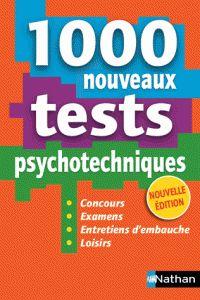 1000 nouveaux tests psychotechniques / Elisabeth Simonin . - Nathan, 2016 http://bu.univ-angers.fr/rechercher/description?notice=000814826