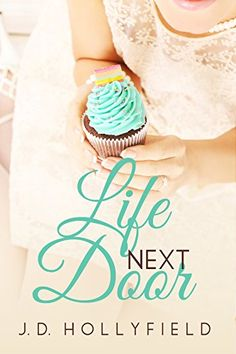 Life Next Door (Love Not Included series Book 2) by J.D. Hollyfield http://www.amazon.com/dp/B00O80X7DK/ref=cm_sw_r_pi_dp_PmkGwb1QZVXM5