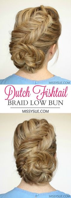 dutch fishtail low bun tutorial
