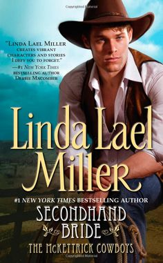 Amazon.com: Secondhand Bride (McKettrick Cowboys Trilogy #3) (9780743422758): Linda Lael Miller: Books