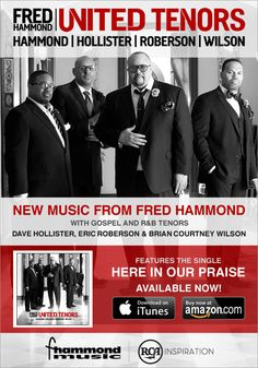 Fred Hammond – United Tenors: Hammond, Hollister, Roberson, Wilson. In Stores Now!