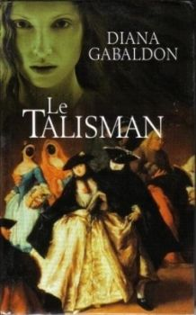 Le talisman de Diana Gabaldon
