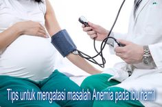 Ciri ciri orang hamil terserang sakit anemia