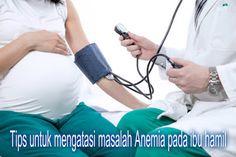 Bahaya anemia bagi kesehatan ibu hamil dan janin