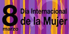 Revista El Cañero: 8 de marzo. Día Internacional de la Mujer