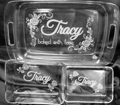 This listing is for a 6 piece permanently ETCHED PYREX glass bake and store set ~ 3 dishes with 3 lids  ~ 1 - 3 quart 13 x 9 x 2 ~ 1 - 6 cup 8 x 6 x 2 ~ 1 - 3 cup 7.1 x 5.1 x 1.6  ~ etching will not fade or chip ~ completely oven and dishwasher safe  Do you have your own design? No problem! Send it to me and I will make it come to life