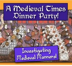 Medieval Manners: Students attend a Middle Ages Dinner Party! Eye-Opening!