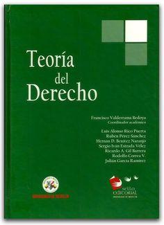 Teoría del derecho -Universidad de Medellín     http://www.librosyeditores.com/tiendalemoine/2849-teoria-del-derecho-3-edicion.html    Editores y distribuidores