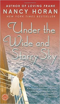 Amazon.com: Under the Wide and Starry Sky: A Novel (9780345516541): Nancy Horan: Books