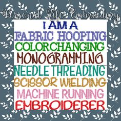 I Am An Embroiderer Machine Embroidery Design Digital Pattern INSTANT DOWNLOAD Hoop Fabric Craft Sew Needle Scissor Monogram Hobby Job by PersonalLife on Etsy https://www.etsy.com/listing/293074723/i-am-an-embroiderer-machine-embroidery