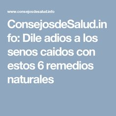 ConsejosdeSalud.info: Dile adios a los senos caidos con estos 6 remedios naturales Young Living, Beauty Secrets, Cancer, Health, How To Make, Weight Loss Diets, Fat, Health Tips, Health Care