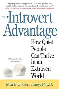 The Introvert Advantage: How Quiet People Can Thrive in an Extrovert World, http://www.amazon.com/dp/0761123695/ref=cm_sw_r_pi_awdm_x_BiW0xbMX0RHK5