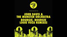 John Davis & The Monster Orchestra - Bourgie Bourgie (Dance Ritual Dub)