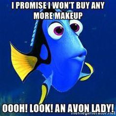 Avon lady here, may I help you!