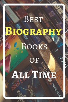 Here is the complete list of Best Biography Books of All time that everyone should read to get inspired from the life of famous people and their doings. Best Books Of All Time, Best Books To Read, I Love Books, Good Books, Library Skills, Library Books, Biography To Read, Biography Project, Best Non Fiction Books
