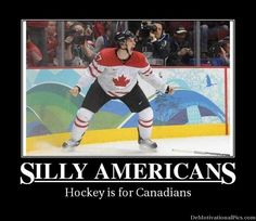 We kick butt a hockey. I dare someone on team America to challenge anyone on team canada to a hockey match and let's just wait and see who wins😏 Canada Funny, Canada Eh, Canadian Memes, Canadian Things, I Am Canadian, Canadian Humour, America Vs Canada, Meanwhile In Canada, Funny
