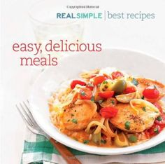 Real Simple Best Recipes: Easy, Delicious Meals:Amazon:Books