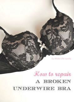 Don't throw away your broken underwire bra! Fix it in 5 minutes for only $2. Very easy tutorial!