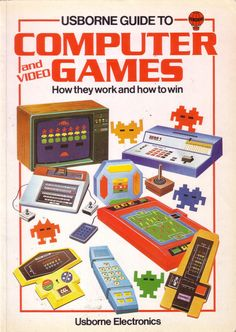 Usborne guide to computer and video games