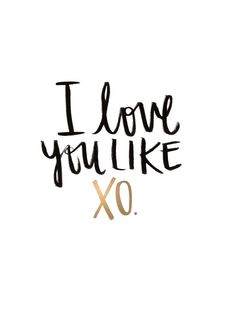 I Love You Like XO - You Love Me Like XO - Beyonce lyrics - John Mayer Lyrics - Black India Ink & Gold Ink Handlettering || Anniversary, Wedding, Engagement Present, Valentine's Day || fullymadedesigns.com