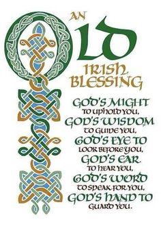 Old Irish Blessing: God's might to uphold you. Old Irish Blessing, Irish Prayer, Irish Quotes, Irish Sayings, Irish Toasts, Irish Proverbs, Irish Celtic, Celtic Art, Celtic Pride