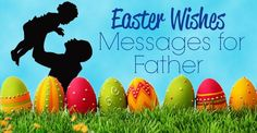 Happy Easter Messages Cards Images Quotes For Friends Family Clients Loved Ones Easter Greetings Messages, Easter Wishes, Wishes Messages, Love Messages, Message Quotes, Dad Quotes, Jesus Quotes, Message For Father, Jesus Sacrifice