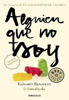 Descargar Libro Alguien que no Soy - Elísabet Benavent en PDF, ePub, mobi o Leer Online | Le Libros