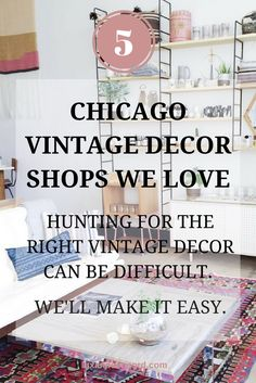 Looking to decorate your apartment with the up and coming vintage style? Let us help guide you through the best vintage decor shops in Chicago. Interior Design | Vintage | Decor | Chicago | Home