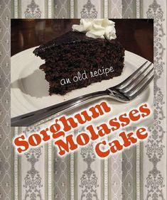 Sorghum Molasses Cake - An Old Recipe Molasses Cake, Molasses Recipes, Cake Bars, Pie Cake, Pound Cake, Delicious Cake Recipes, Yummy Cakes, Dessert Recipes, Old Recipes