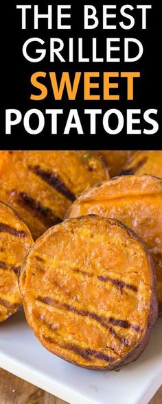 The BEST Grilled Sweet Potatoes Ever- A secret trick to perfect sweet potatoes…