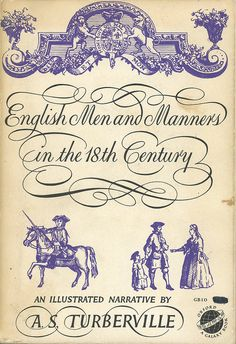 English Men and Manners in the 18th Century-this was book in course i took in college-love it