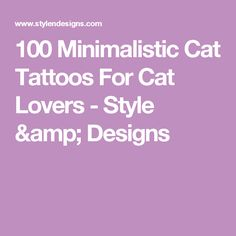 100 Minimalistic Cat Tattoos For Cat Lovers - Style & Designs
