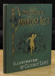 Paradise Lost 1885 John Milton Gustave Dore Illustrated The Altemus Edition | eBay