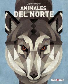 Ediciones Maeva - Libros para los que aman los libros - Animales del norte