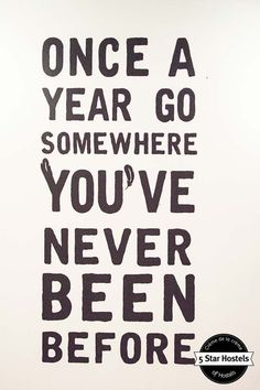Once a year... Find more travel quotes at  http://hostelgeeks.com/travel-quotes/  #travelquotes #quotes #lifequotes #inspirationalquotes #quotesaboutlifes #travel # #funnytravelquotes