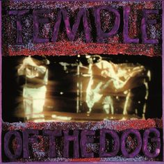 Temple of the Dog - Temple of the Dog (1991)