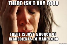 Refrigerator is full, but soooooo lazy..... This is totally me.
