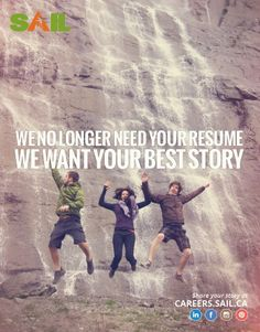 What's YOUR best story? Tell us at careers.sail.ca #SAIL #outdoors #recruitment #story Your Story, Resume, Sailing, Movies, Movie Posters, Outdoors, I Want You, Candle, Job Resume