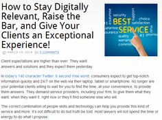 """My post in today's American Bar Association @ABAesq """"Law Technology Today"""" blog http://mitchjackson.com/stay-digitally-relevant-raise-bar-give-clients-exceptional-experience/  """"How to Stay Digitally Relevant, Raise the Bar, and Give Your Clients an Exceptional Experience!"""" http://mitchjackson.com/stay-digitally-relevant-raise-bar-give-clients-exceptional-experience/ Please visit the blog and share your thoughts, comments and feedback. Thanks!"""