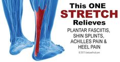 This ONE Stretch Relieves Plantar Fasciitis, Shin Splints, Achilles Pain and Heel Pain Heel spur Plantar Fasciitis Stretches, Plantar Fasciitis Exercises, Plantar Fasciitis Treatment, Plantar Fasciitis Shoes, Plantar Fascitis Relief, Healing Plantar Fasciitis, Running With Plantar Fasciitis, Shin Splint Exercises, Foot Exercises