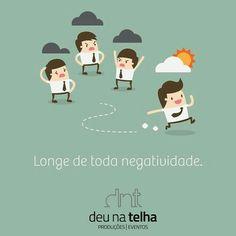 Em tempos de crise, otimismo é uma virtude indispensável. #sejapositivo #sejacriativo #penseforadacaixa  www.deunatelhaeventos.com.br