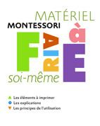matériel Montessori à faire soi-même (fichier à 22€)