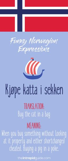 Norwegian Sayings and Idioms - Kjøpe katta i sekken Travel Posters, Travel Quotes, New Travel, Travel Europe, Summer Meal Planning, Travel Scrapbook, Idioms, Travel Pictures, Make It Yourself