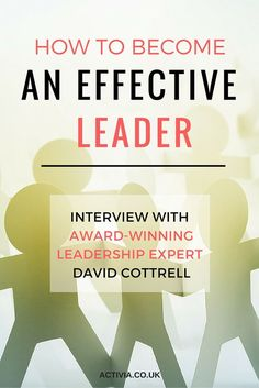David Cottrell has been a featured expert on public television and has shared his leadership philosophy and lessons with more than 250,000 managers and leaders worldwide. We got a moment of his time to talk all things leadership. https://www.activia.co.uk/interviews/david-cottrell