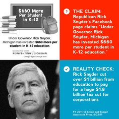 More fuzzy math from Republican Governor Rick Snyder. He can't hide the fact that he cut over $1 billion from education.